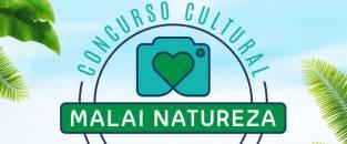 Regulamento Concurso Cultural Malai Natureza